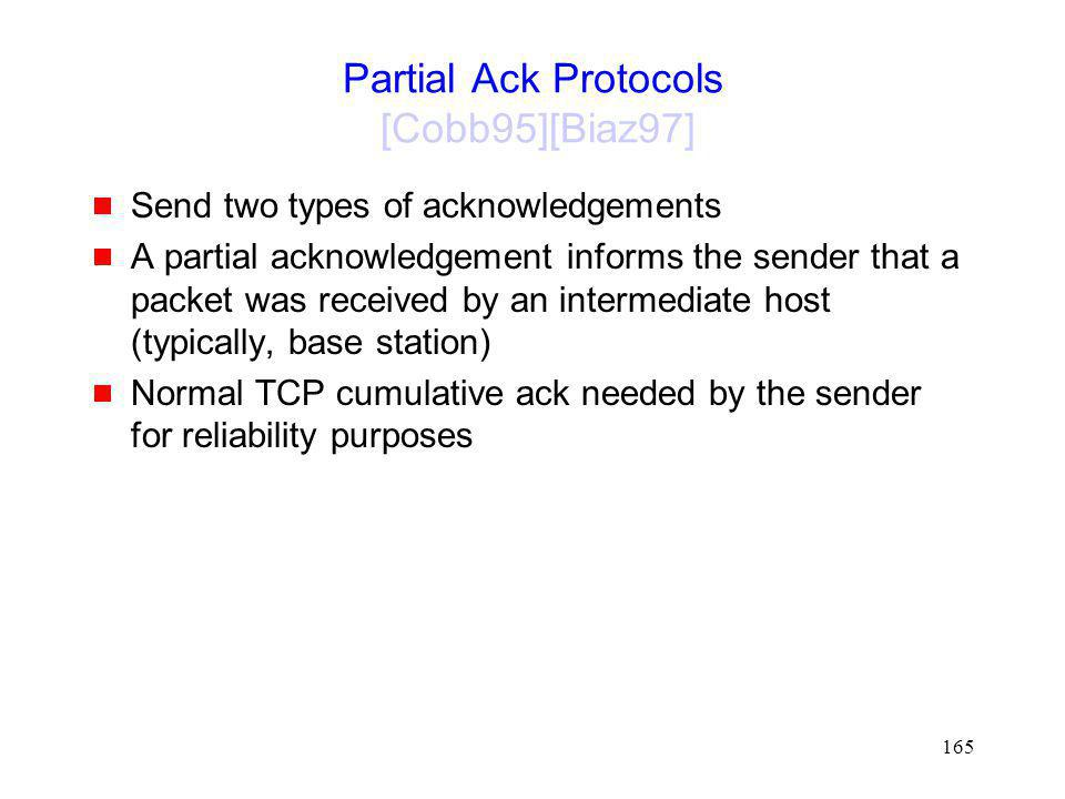 Partial Ack Protocols [Cobb95][Biaz97]